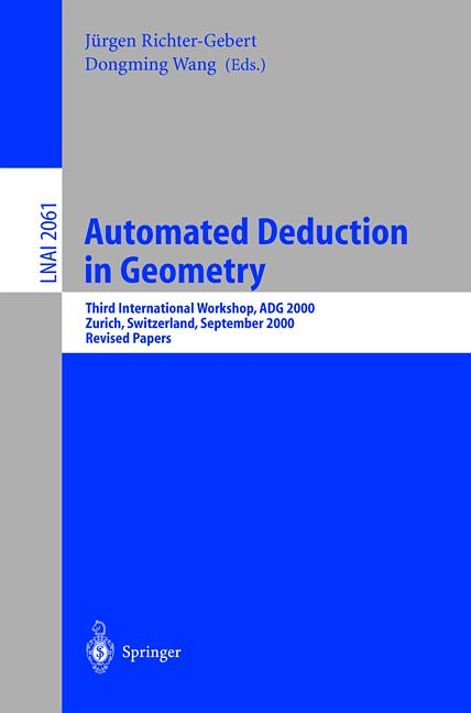 Automated Deduction in Geometry 2000