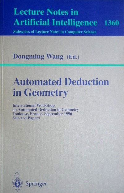 Automated Deduction in Geometry 1996