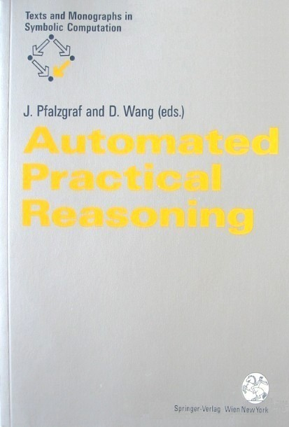 Automated Practical Reasoning